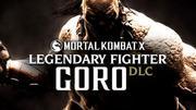 Mortal Kombat X: Legendary Fighter Goro DLC cover art
