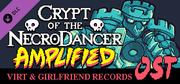Crypt of the NecroDancer: AMPLIFIED OST - Virt and Girlfriend Records cover art