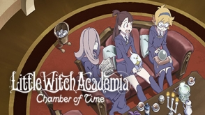 Little Witch Academia: Chamber of Time cover art