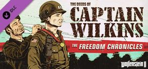 Wolfenstein 2: The Freedom Chronicles - Episode Three: The Deeds of Captain Wilkins cover art