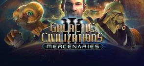 GALACTIC CIVILIZATIONS III - MERCENARIES EXPANSION PACK DLC cover art